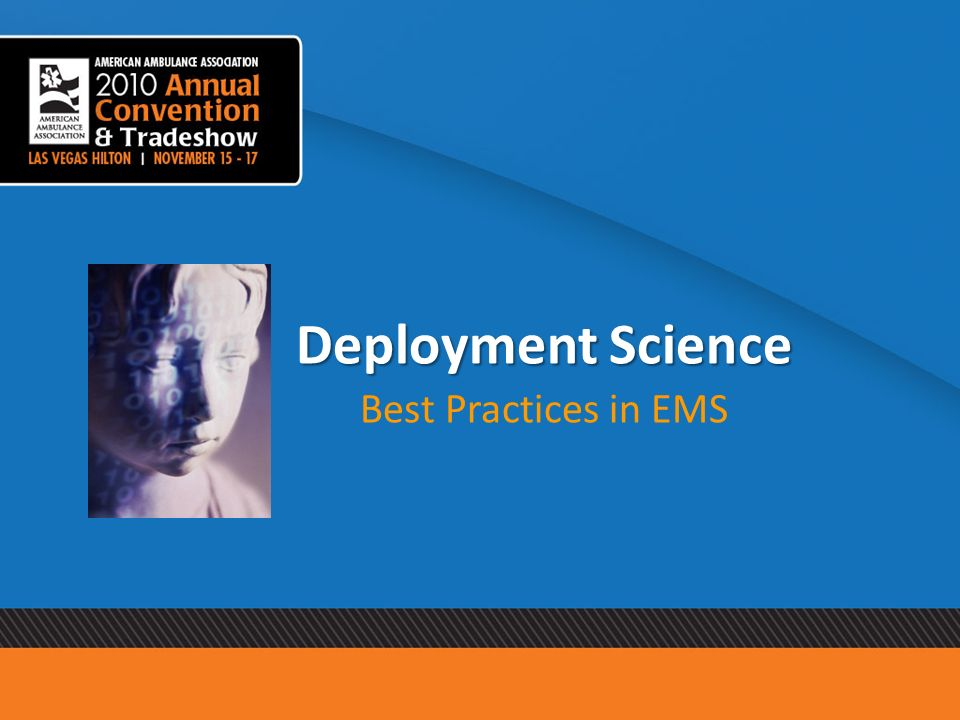 Deployment Science Best Practices in EMS