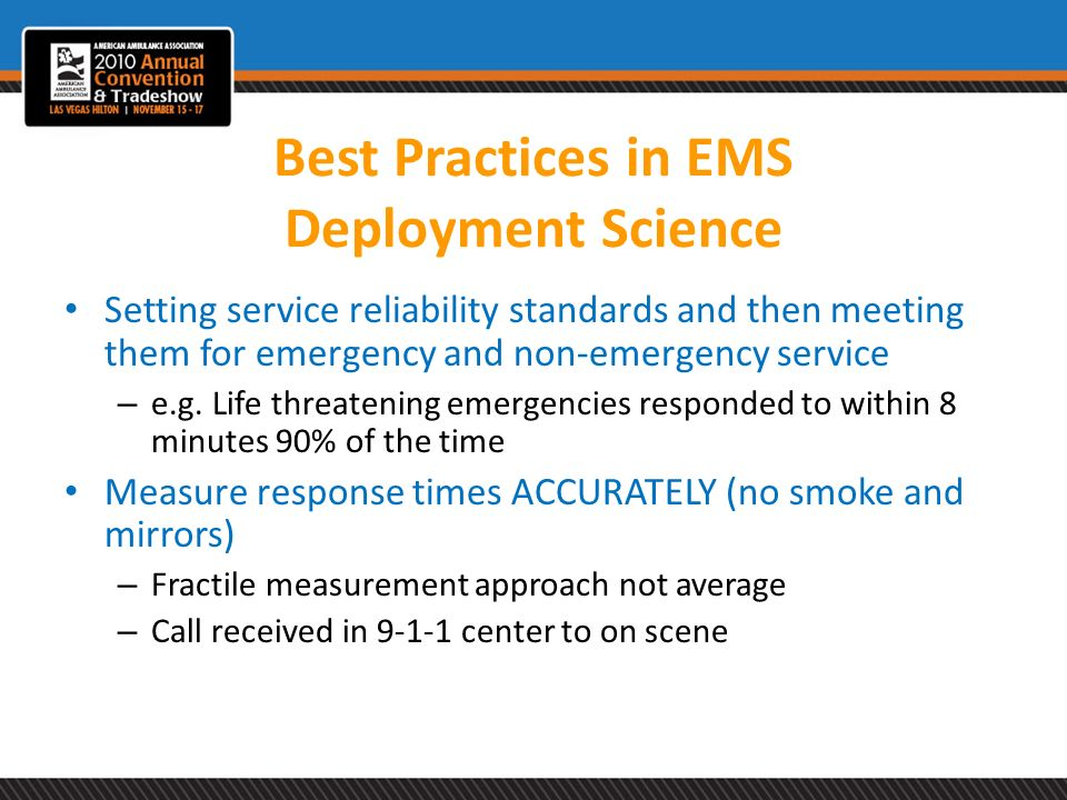 Best Practices in EMS Deployment Science