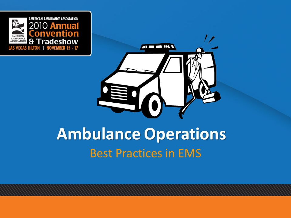 Ambulance Operations Best Practices in EMS