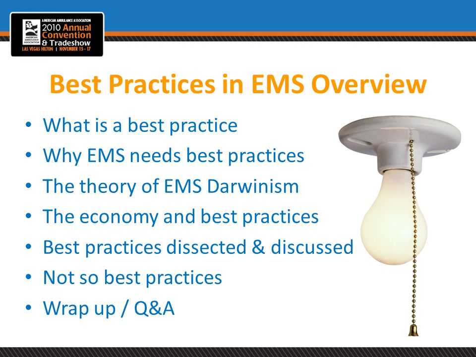Best Practices in EMS Overview