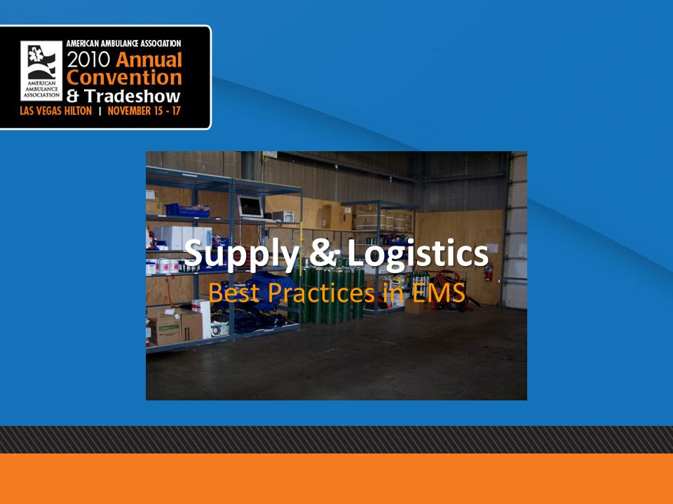 Supply & Logistics Best Practices in EMS