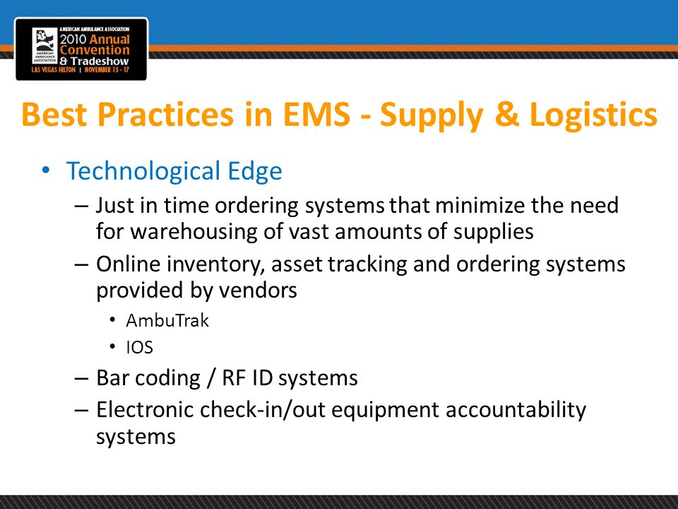 Best Practices in EMS - Supply & Logistics