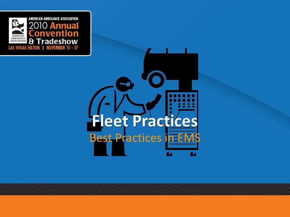 Fleet Practices Best Practices in EMS