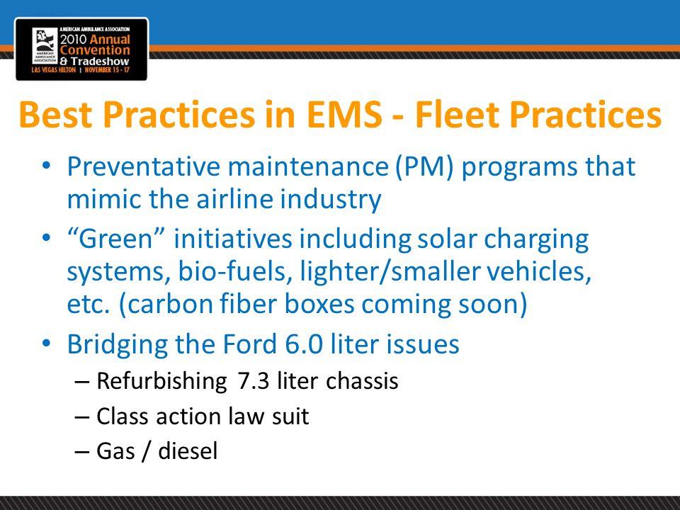 Best Practices in EMS - Fleet Practices
