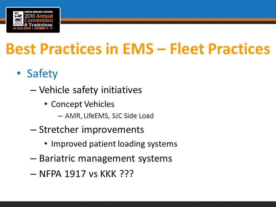 Best Practices in EMS – Fleet Practices