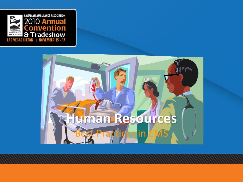 Human Resources Best Practices in EMS