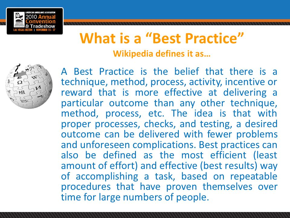What is a Best Practice Wikipedia defines it as…