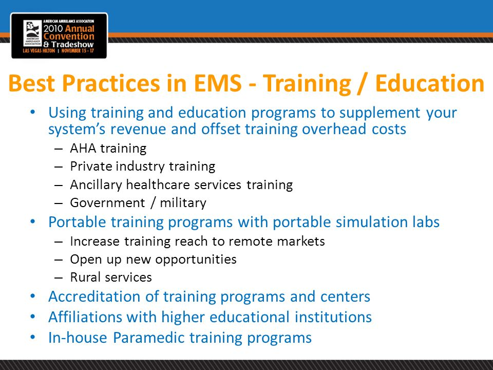 Best Practices in EMS - Training / Education