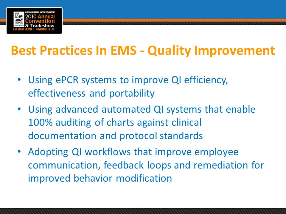 Best Practices In EMS - Quality Improvement