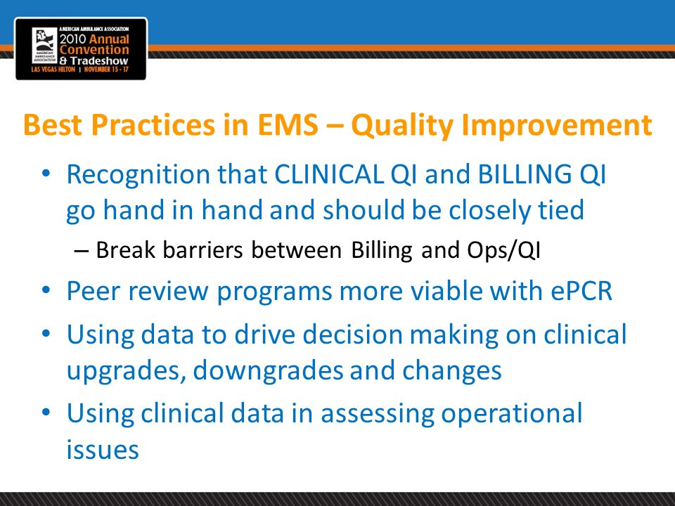 Best Practices in EMS – Quality Improvement