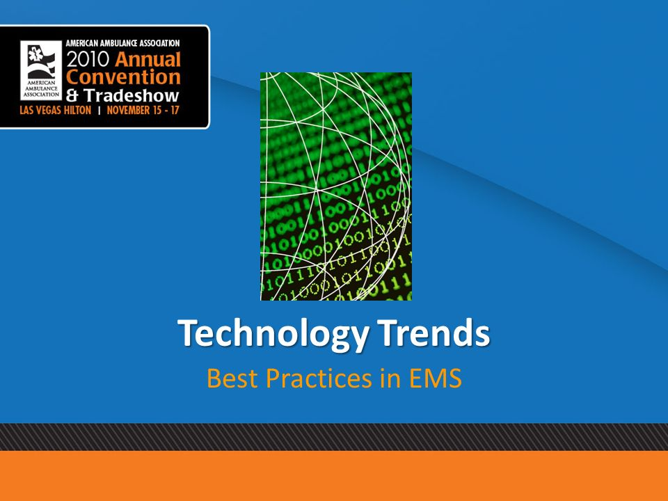 Technology Trends Best Practices in EMS