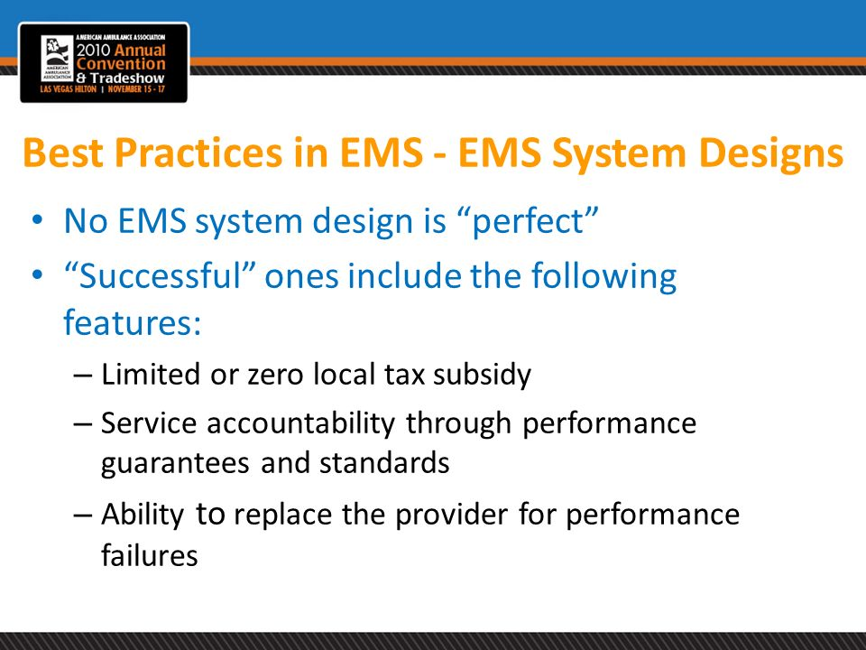 Best Practices in EMS - EMS System Designs