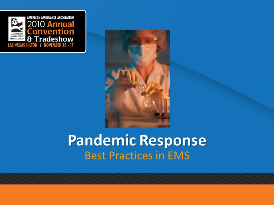 Pandemic Response Best Practices in EMS