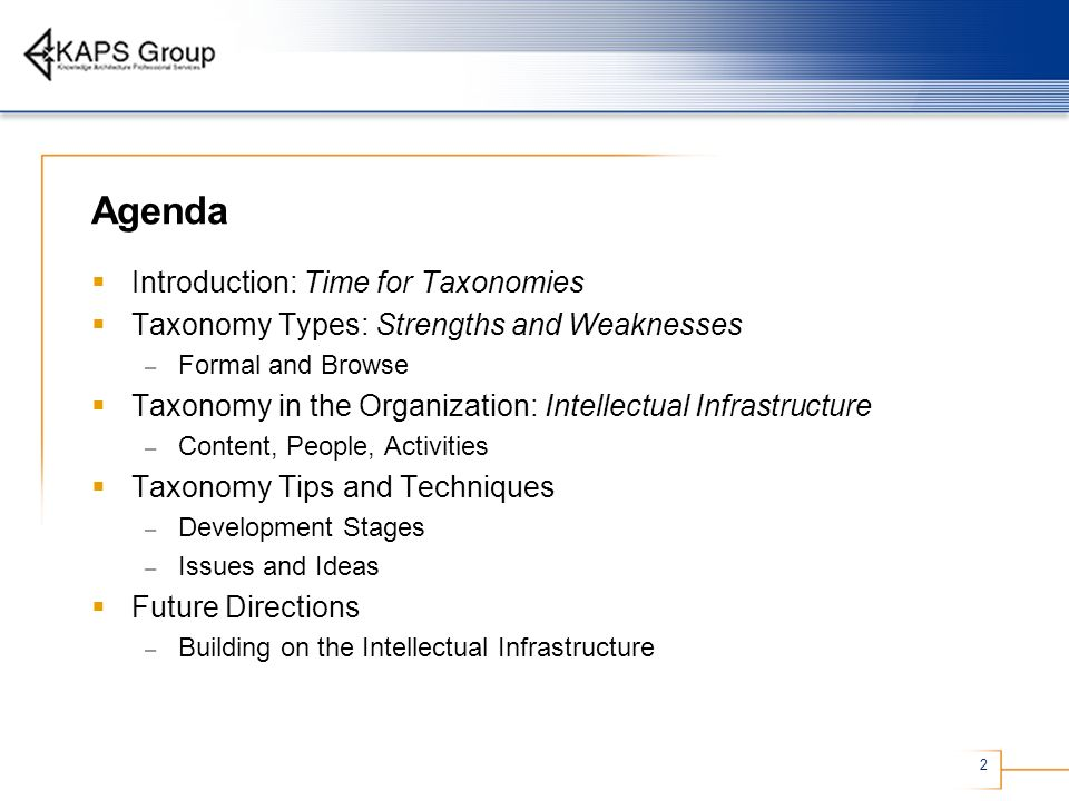 Agenda Introduction: Time for Taxonomies