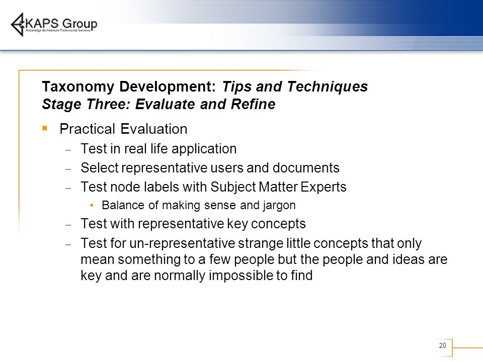 Taxonomy Development: Tips and Techniques Stage Three: Evaluate and Refine