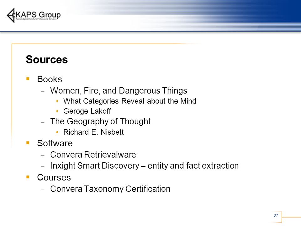 Sources Books Software Courses Women, Fire, and Dangerous Things