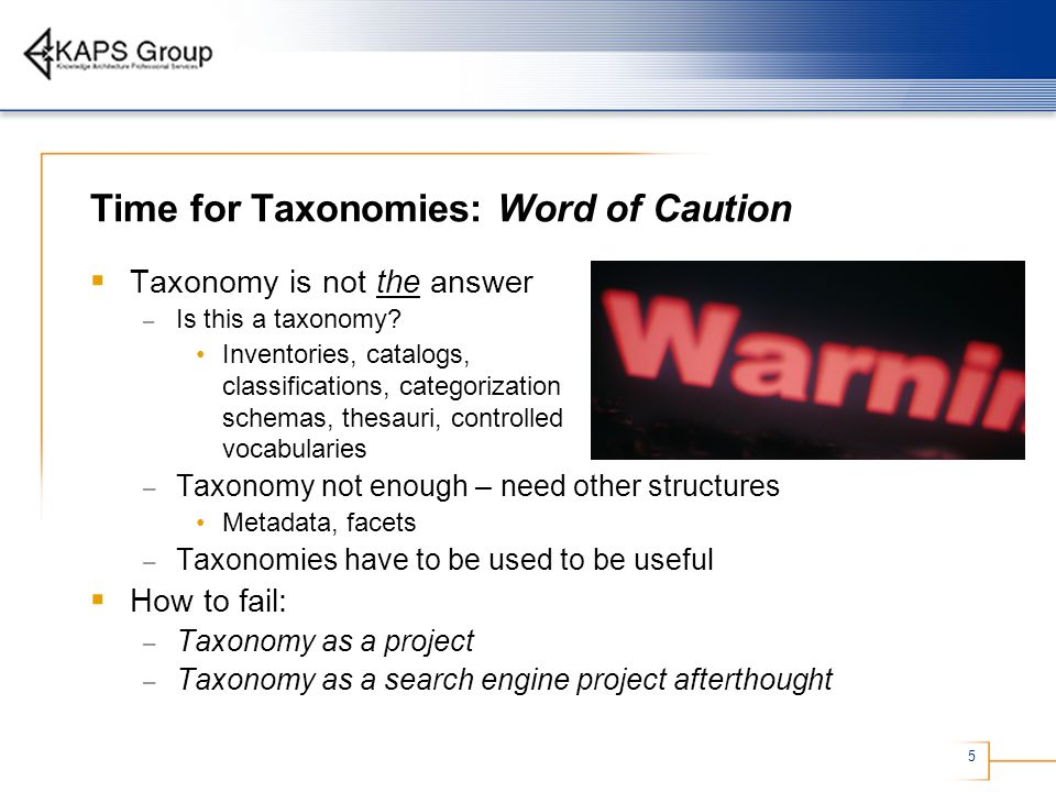 Time for Taxonomies: Word of Caution