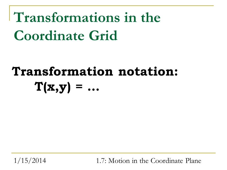 Transformations in the Coordinate Grid