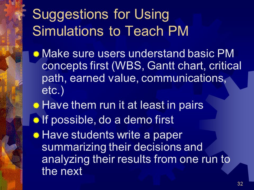Suggestions for Using Simulations to Teach PM