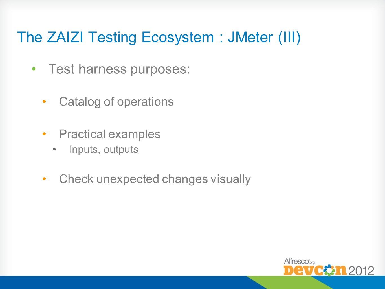 The ZAIZI Testing Ecosystem : JMeter (III)