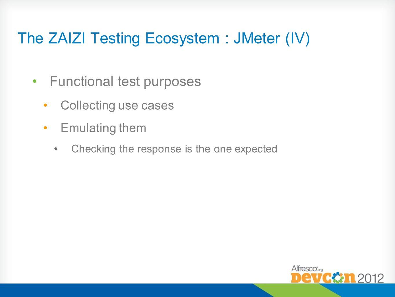 The ZAIZI Testing Ecosystem : JMeter (IV)