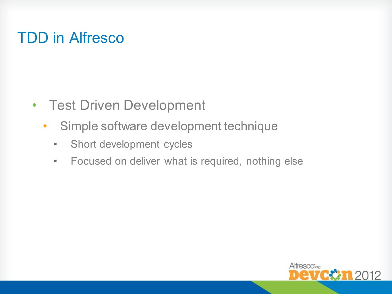 TDD in Alfresco Test Driven Development