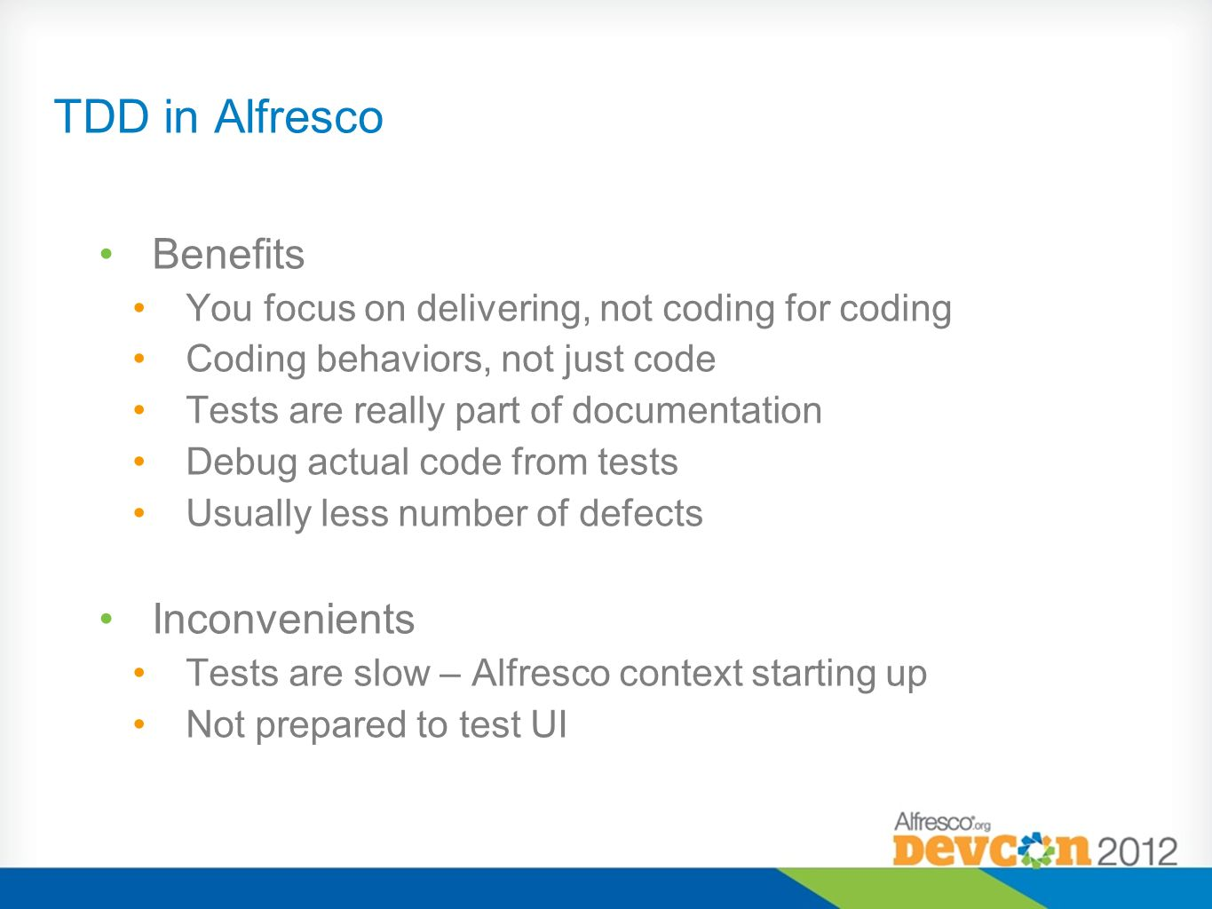 TDD in Alfresco Benefits Inconvenients
