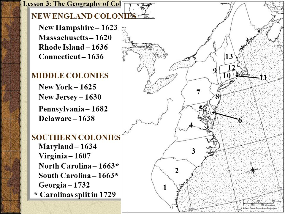 NEW ENGLAND COLONIES New Hampshire – 1623 Massachusetts – 1620