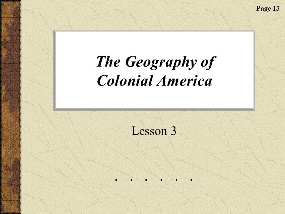 The Geography of Colonial America
