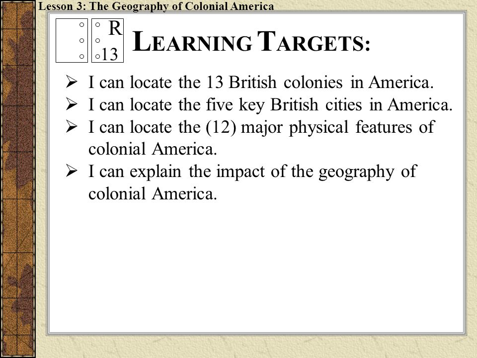 Lesson 3: The Geography of Colonial America