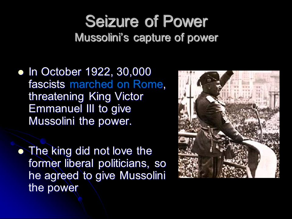 Seizure of Power Mussolini's capture of power