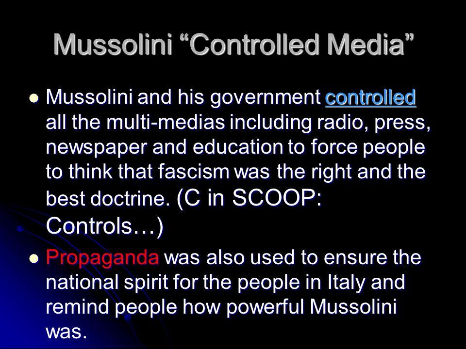 Mussolini Controlled Media