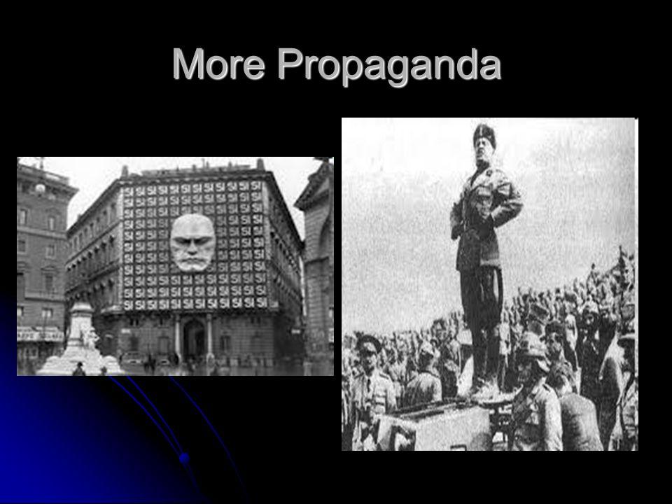 More Propaganda