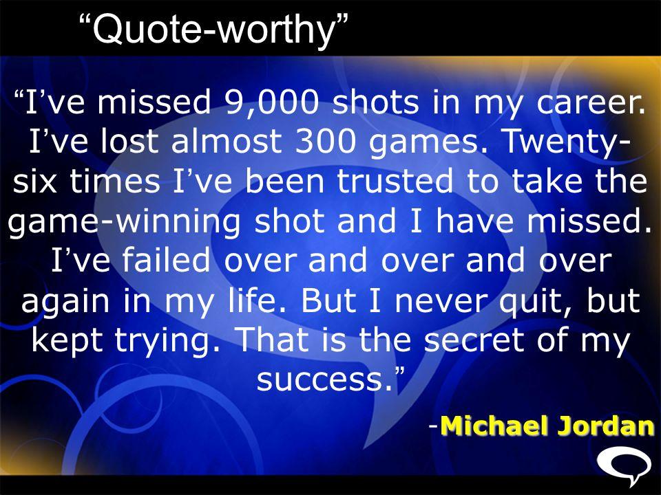 Quote-worthy