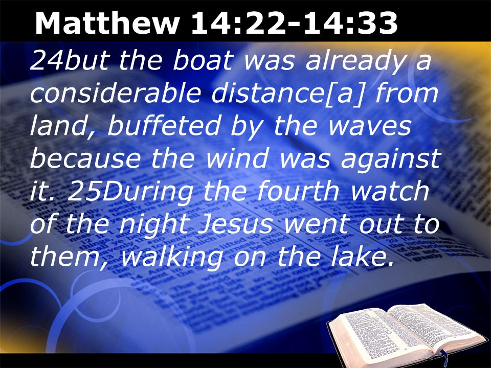 Matthew 14:22-14:33