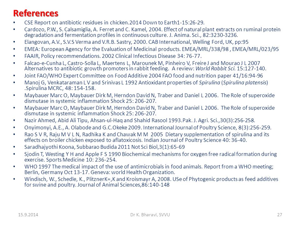 References CSE Report on antibiotic residues in chicken.2014 Down to Earth1-15:26-29.