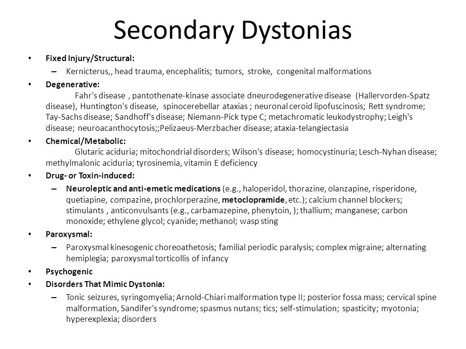 Secondary Dystonias Fixed Injury/Structural: