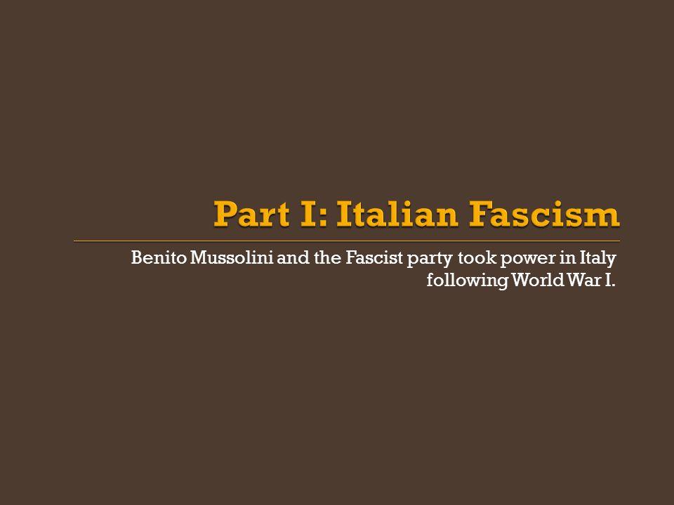 Part I: Italian Fascism