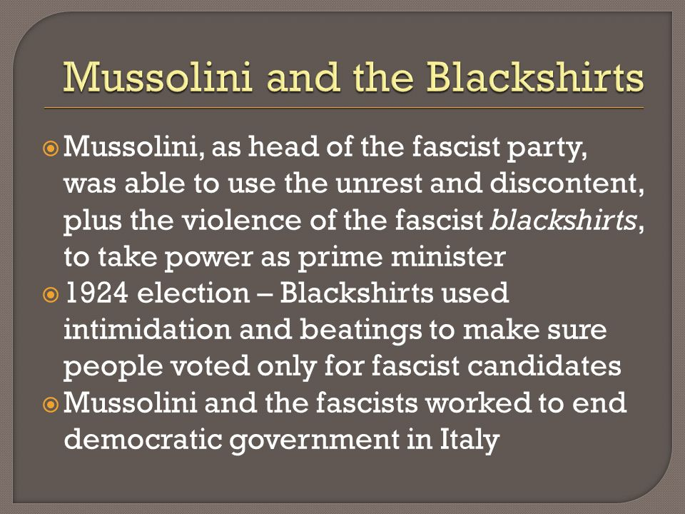 Mussolini and the Blackshirts