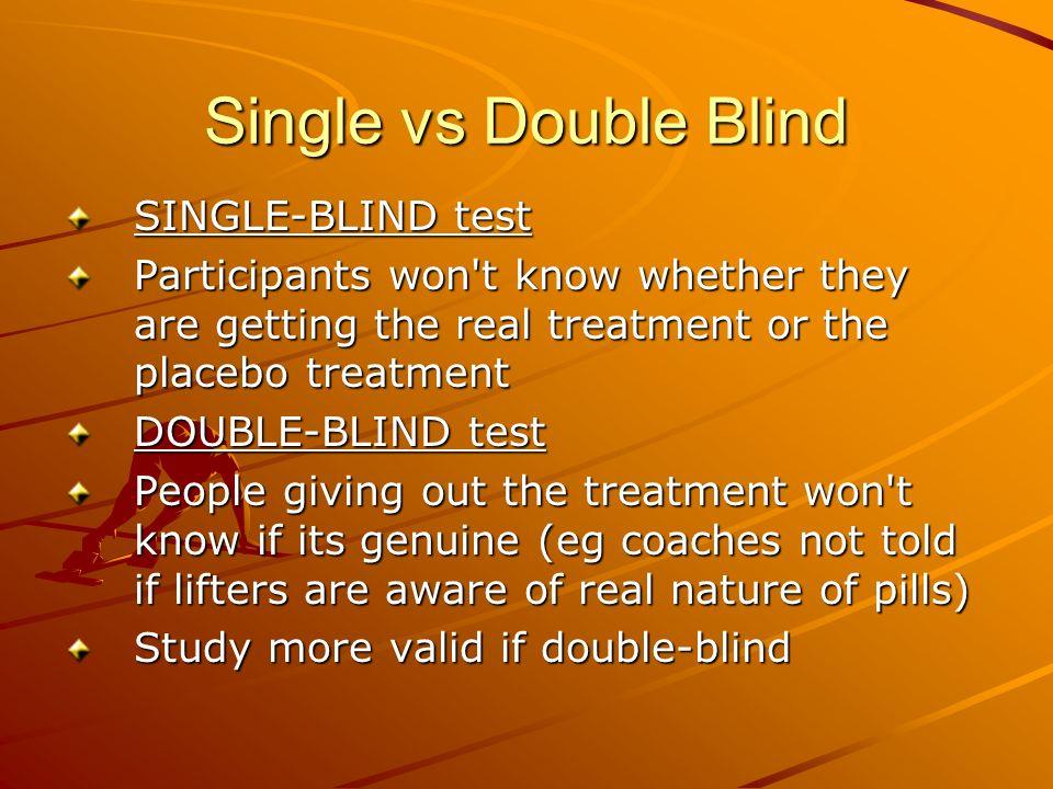 Single vs Double Blind SINGLE-BLIND test