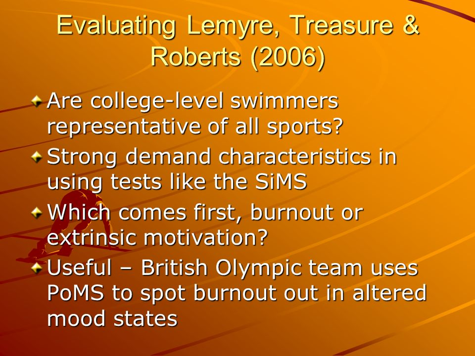 Evaluating Lemyre, Treasure & Roberts (2006)