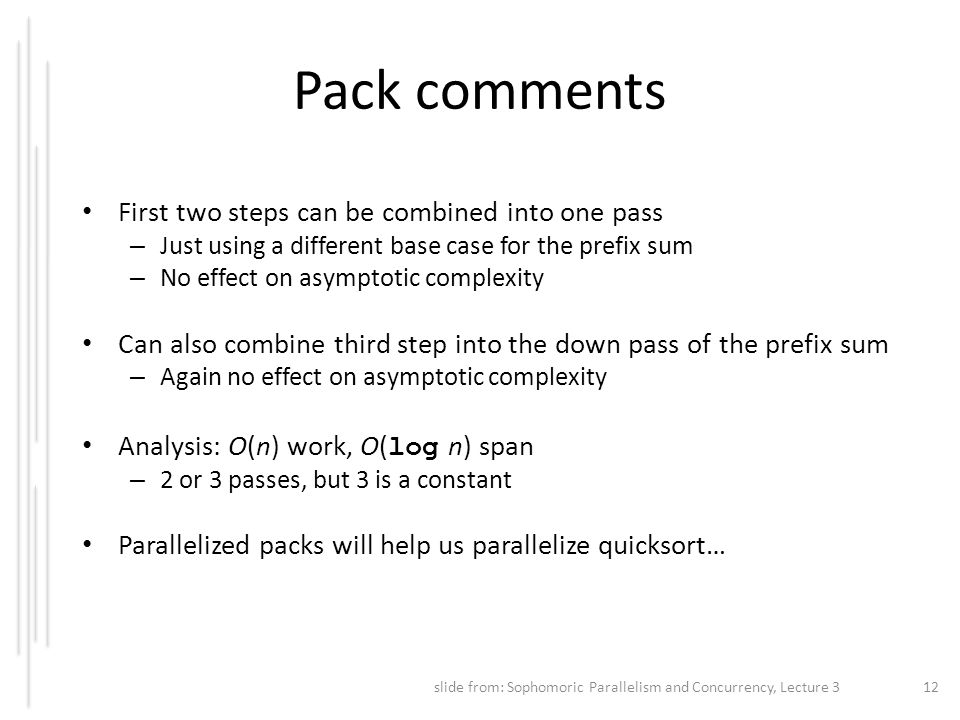 Pack comments First two steps can be combined into one pass