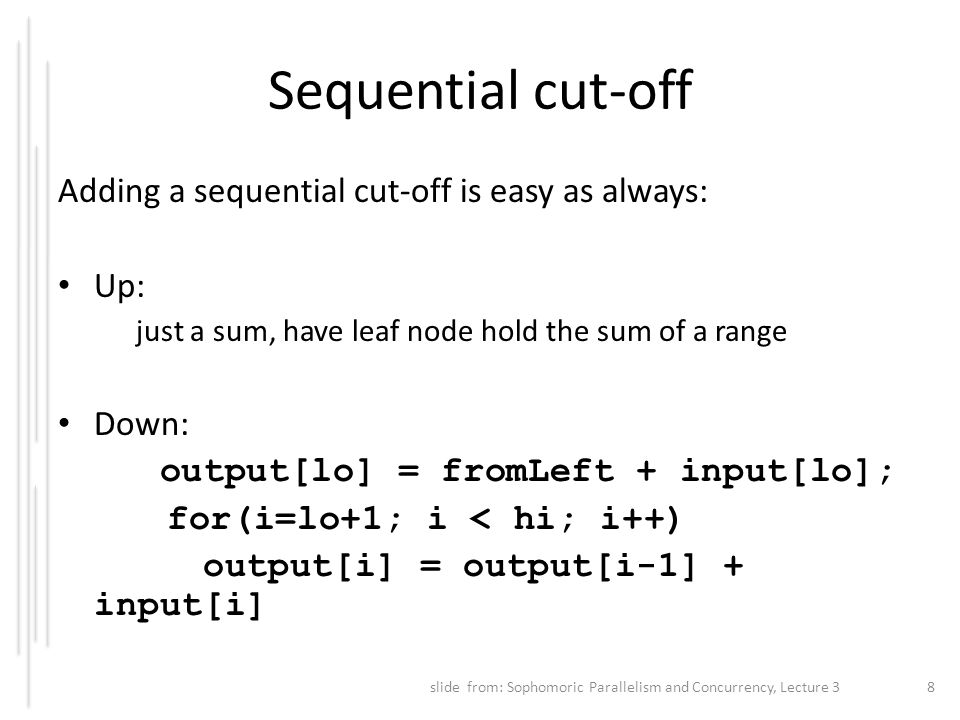 Sequential cut-off Adding a sequential cut-off is easy as always: Up: