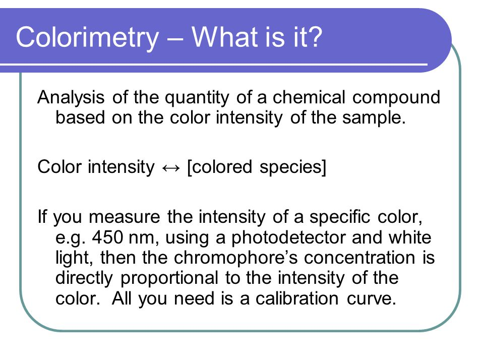 Colorimetry – What is it