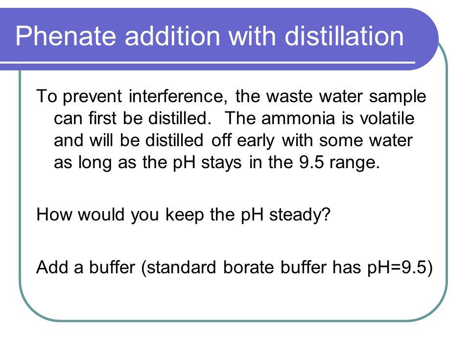 Phenate addition with distillation