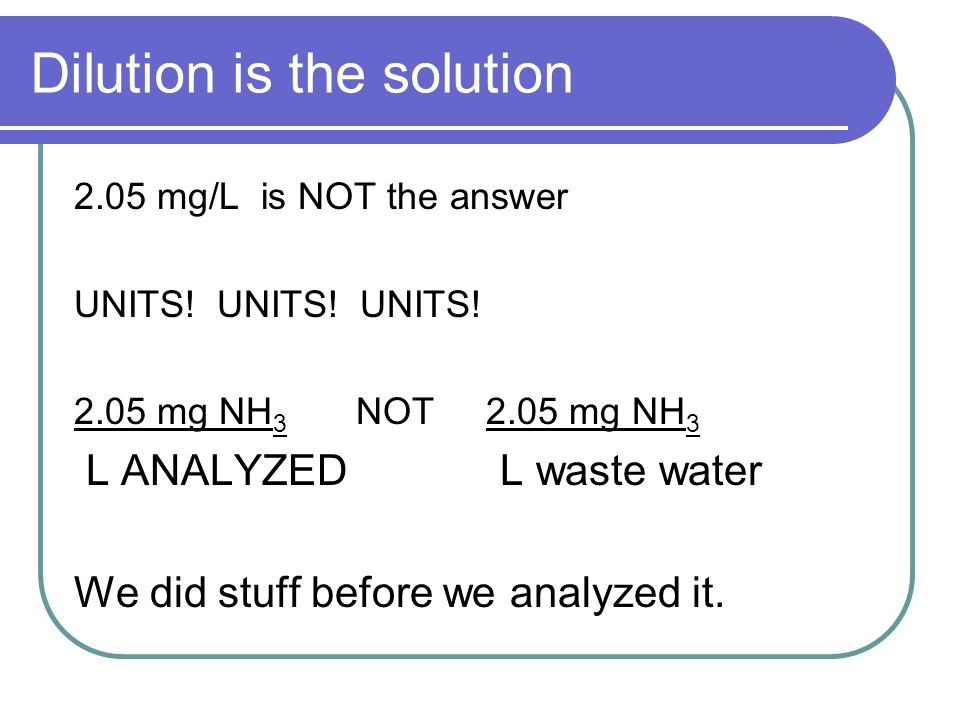 Dilution is the solution