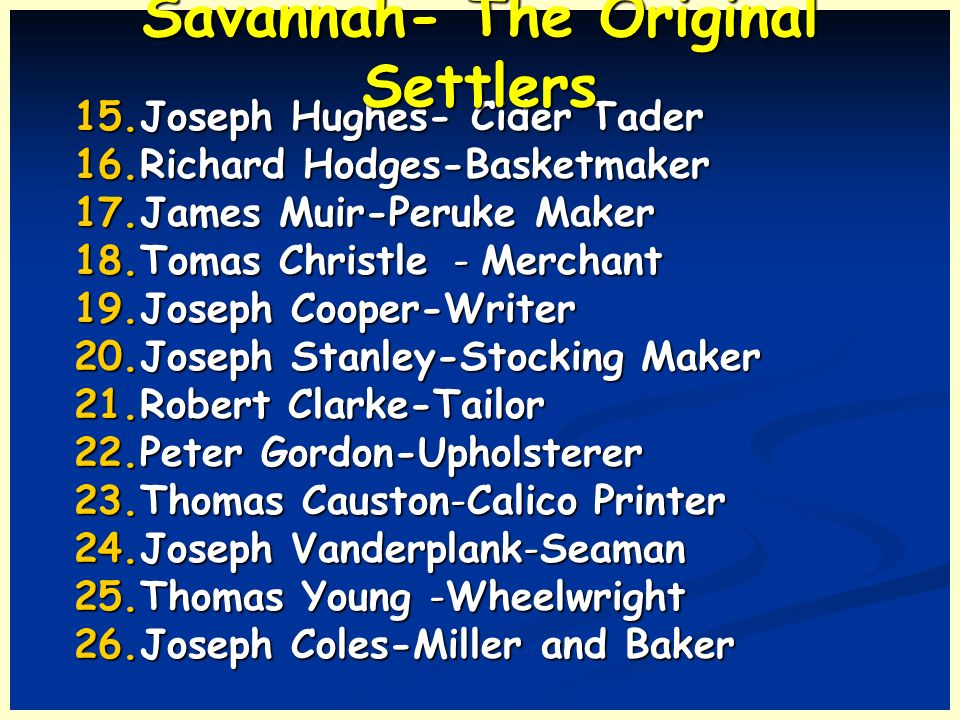 Savannah- The Original Settlers
