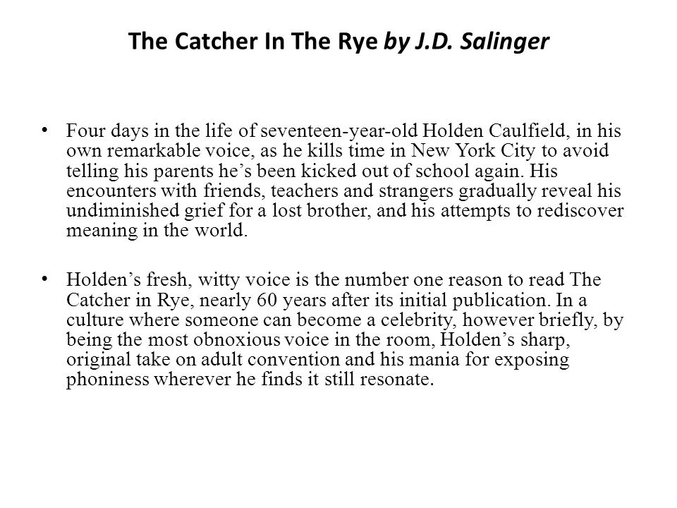 the catcher in the rye critical lens essay -provide an interpretation of the critical lens that is faithful to the [27] anchor paper and of the catcher in the rye by jd salinger (he.