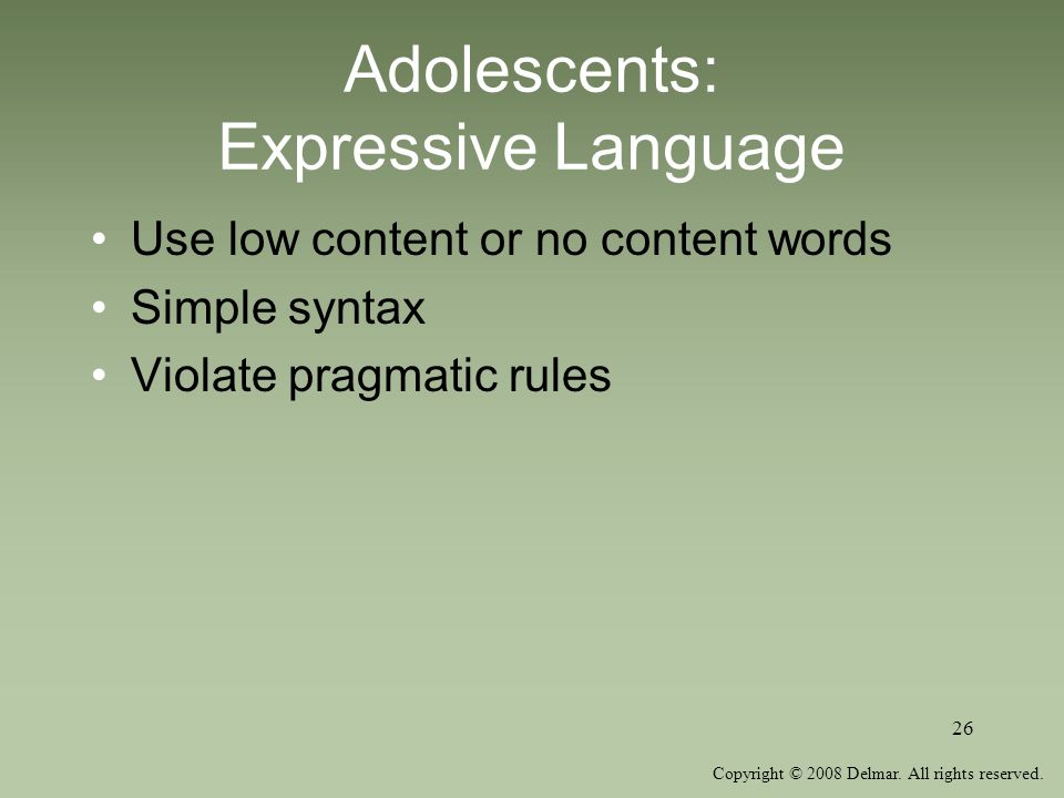 Adolescents: Expressive Language