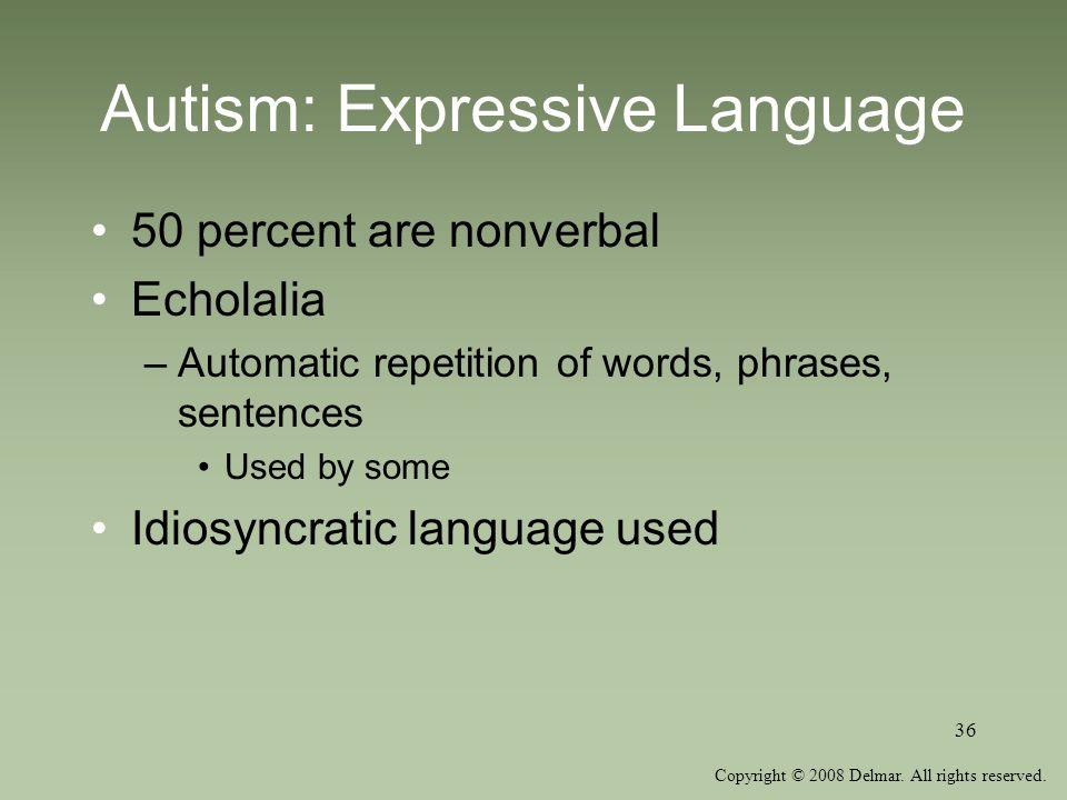Autism: Expressive Language